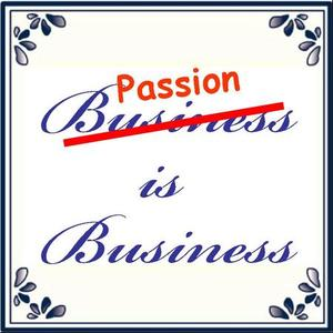 Business is all about Passion